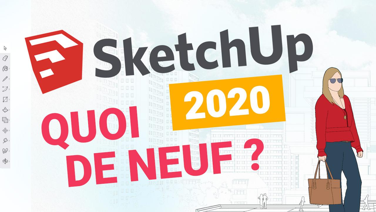 SKETCHUP PRO 2020 – WAS IST NEU!